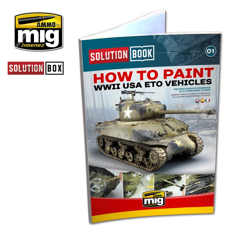 HOW TO PAINT WWII USA ETO VEHICLES - SOLUTION BOOK - Image 1