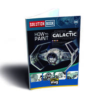 HOW TO PAINT IMPERIAL GALACTIC FIGHTERS - Solution Book